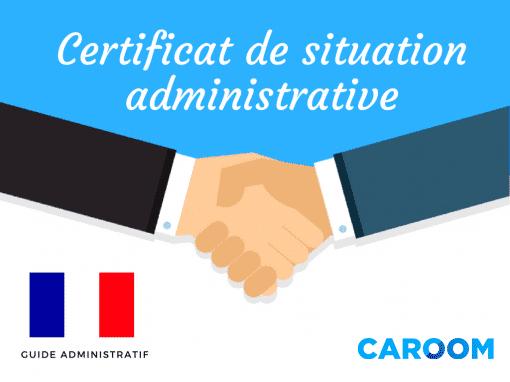Certificat de situation administrative qu'est-ce-que-c'est? Définition