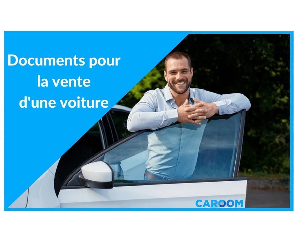 Les documents pour la vente d'une voiture