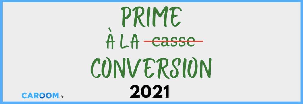 Prime à la conversion 2021